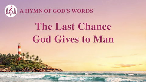 "Christian Music with Lyrics|""The Last Chance God Gives to Man"""