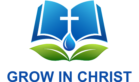 Grow in Christ - Jesus Christ - Bible Study